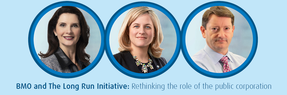 BMO and The Long Run Initiative: Rethinking the role of the public corporation